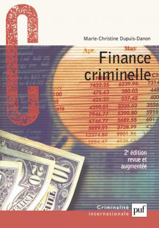 Finance criminelle : Comment le crime organisé blanchit l'argent sale