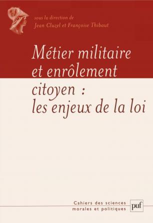 Métier militaire et enrôlement du citoyen