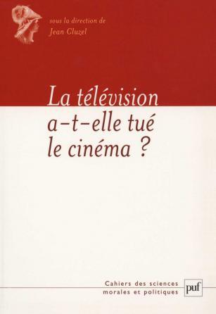 La télévision a-t-elle tué le cinéma ?