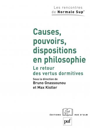 Causes, pouvoirs, dispositions en philosophie