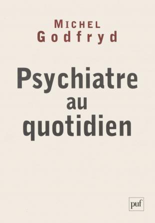 Psychiatre au quotidien
