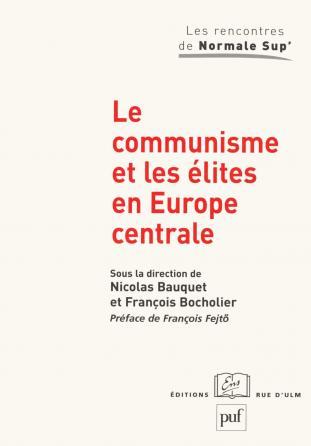 Le communisme et les élites en Europe centrale
