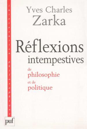 Réflexions intempestives de philosophie et de politique