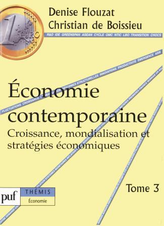 Économie contemporaine. Tome 3