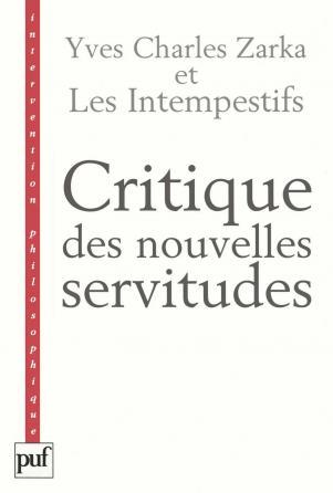 Critique des nouvelles servitudes