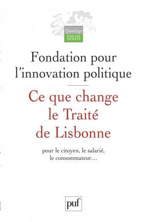 Ce que change le Traité de Lisbonne pour le citoyen, le salarié, le consommateur...