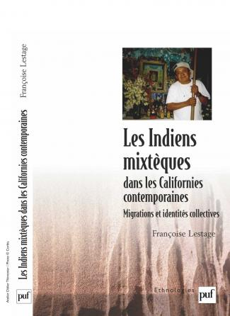Les Indiens mixtèques dans les Californies contemporaines