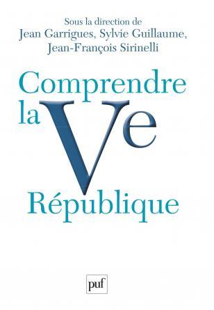 Comprendre la Ve République