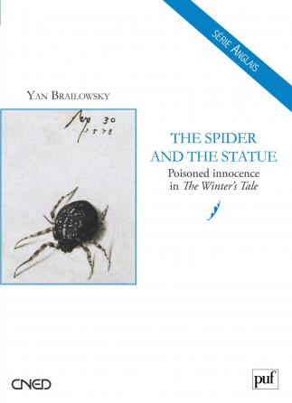 The Spider and the Statue. Poisoned Innocence in « The Winter's Tale »