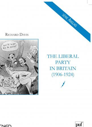 The Liberal Party in Britain (1906-1924)
