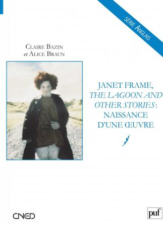 Janet Frame, « The Lagoon and Other Stories » : naissance d'une œuvre