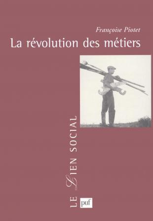 La révolution des métiers