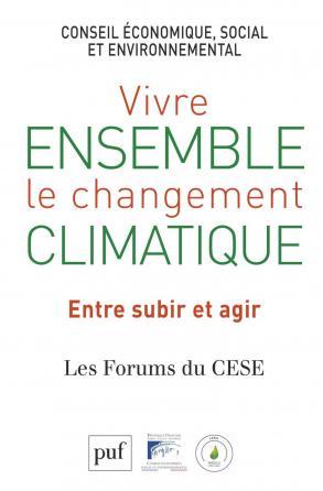 Vivre ensemble le changement climatique. Entre subir et agir