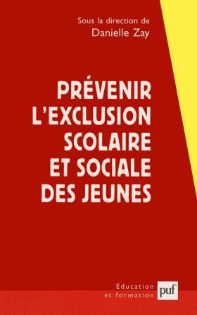 Prévenir l'exclusion scolaire et sociale des jeunes