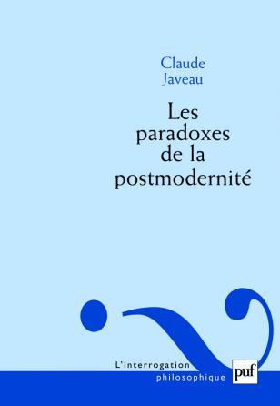 Les paradoxes de la postmodernité