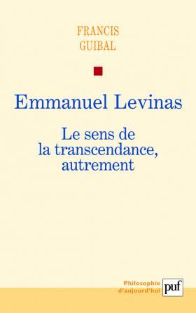 Emmanuel Levinas. Le sens de la transcendance, autrement