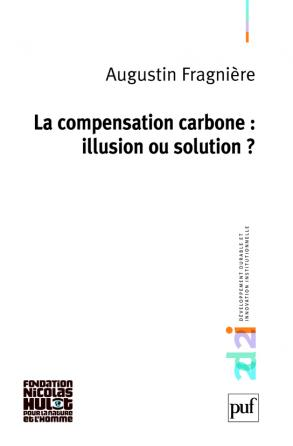La compensation carbone : illusion ou solution ?