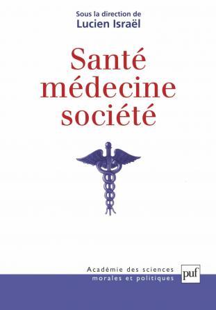 Santé, médecine, société