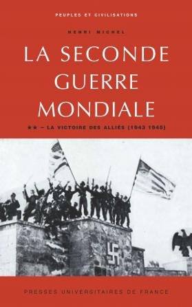 La Seconde Guerre mondiale - tome II