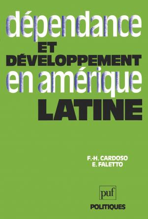 Dépendance et développement en Amérique latine
