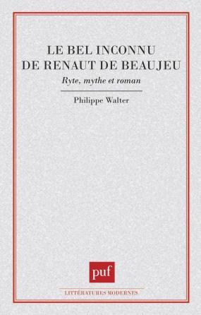 Le bel inconnu de Renaut de Beaujeu