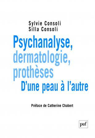 Psychanalyse, dermatologie, prothèses