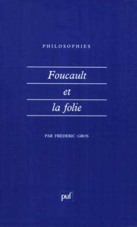 Foucault et la folie