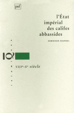 L'État impérial des califes abbassides