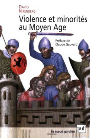 Violence et minorités au Moyen Âge