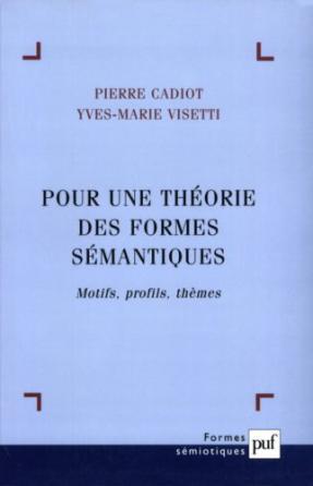 Pour une théorie des formes sémantiques