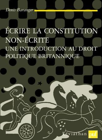 Écrire la Constitution non écrite
