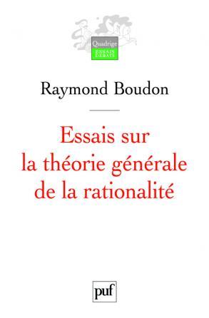 Essais sur la théorie générale de la rationalité