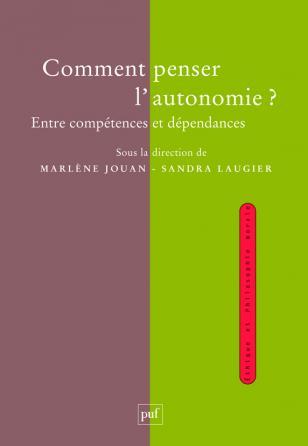Comment penser l'autonomie ?