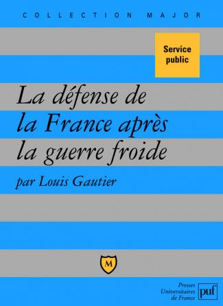 La défense de la France après la guerre froide