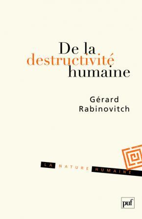 De la destructivité humaine