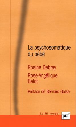La psychosomatique du bébé