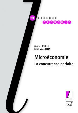 Microéconomie. La concurrence parfaite