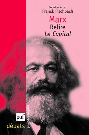 Marx. Relire Le Capital