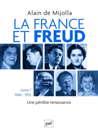 La France et Freud T.1 1946 - 1953