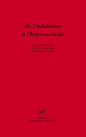 De l'inhibition à l'hyperactivité