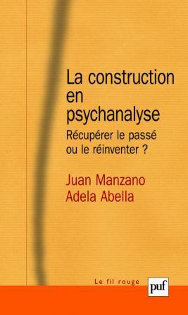 La construction en psychanalyse