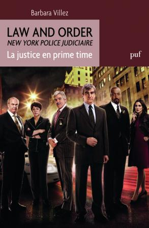 Law and Order. La justice en prime time