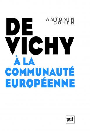 De Vichy à la Communauté européenne