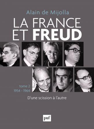 La France et Freud T.2 1954 - 1964