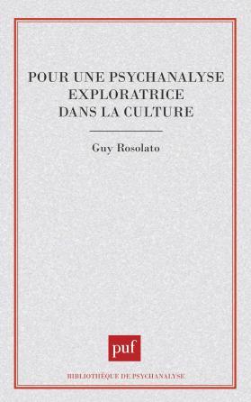 Pour une psychanalyse exploratrice dans la culture