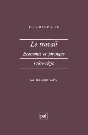 Le travail, économie et physique (1780-1830)