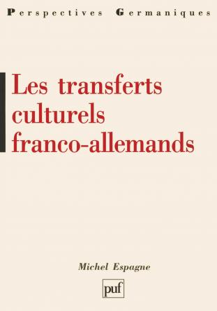 Les transferts culturels franco-allemands