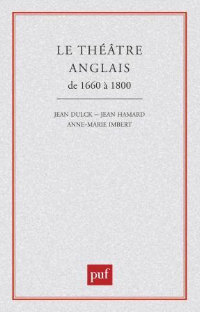 Le théâtre anglais de 1660 à 1800