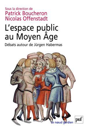 L'espace public au Moyen Âge
