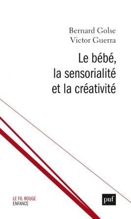 Le bébé, la sensorialité et la créativité
